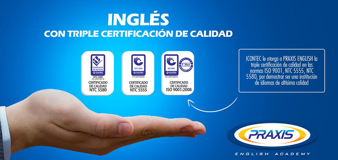 Inglés con triple certificación de calidad